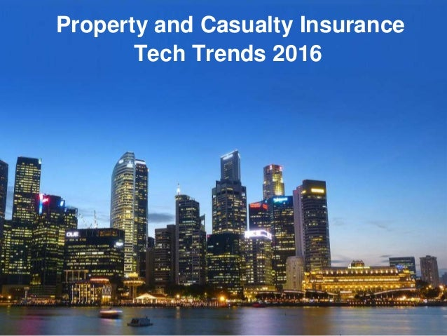 Tech Trends 2016 Property and Casualty Insurance