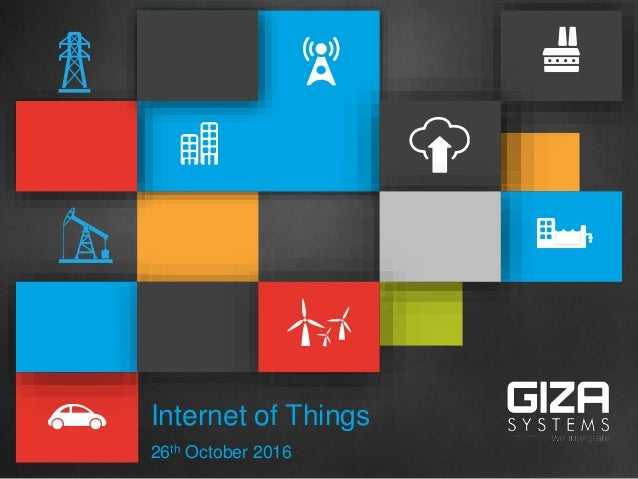 Internet of Things 26th October 2016