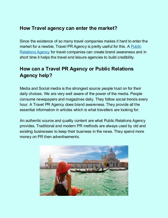 Either call public relations agency or travel pr agency