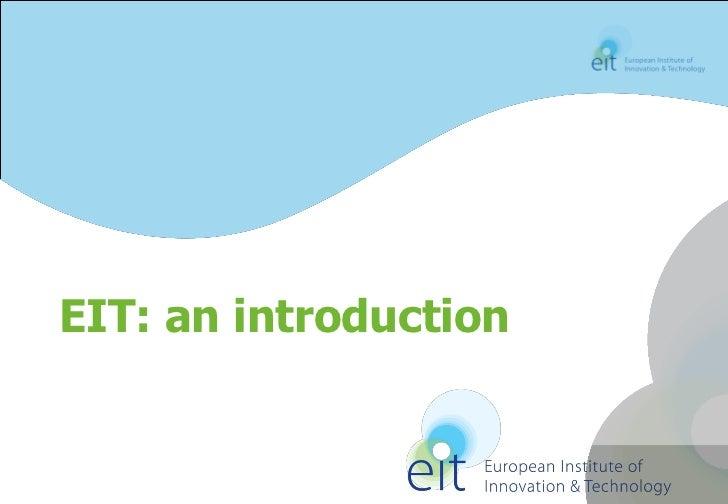 EIT: an introduction