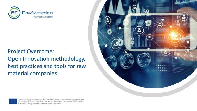 Project Overcome: Open Innovation methodology, best practices and tools for raw material companies