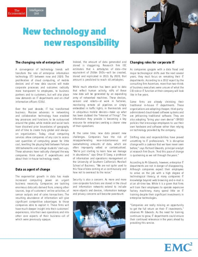 New technology and new responsibility The changing role of enterprise IT A convergence of technology trends will transform...