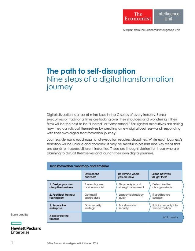 © The Economist Intelligence Unit Limited 20161 A report from The Economist Intelligence Unit The path to self-disruption ...