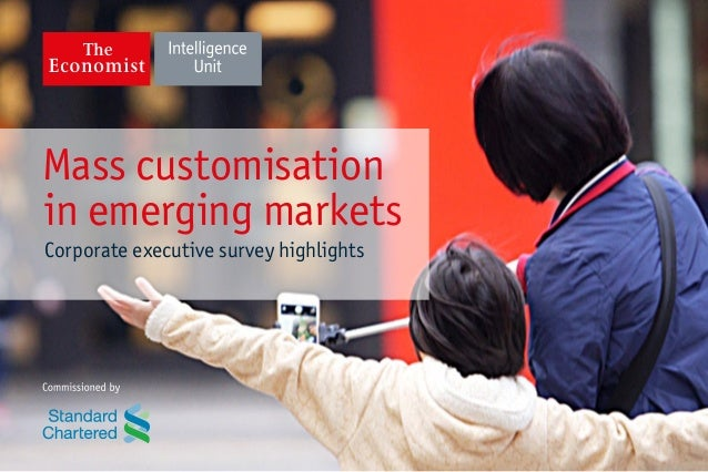 Mass customisation in emerging markets Corporate executive survey highlights