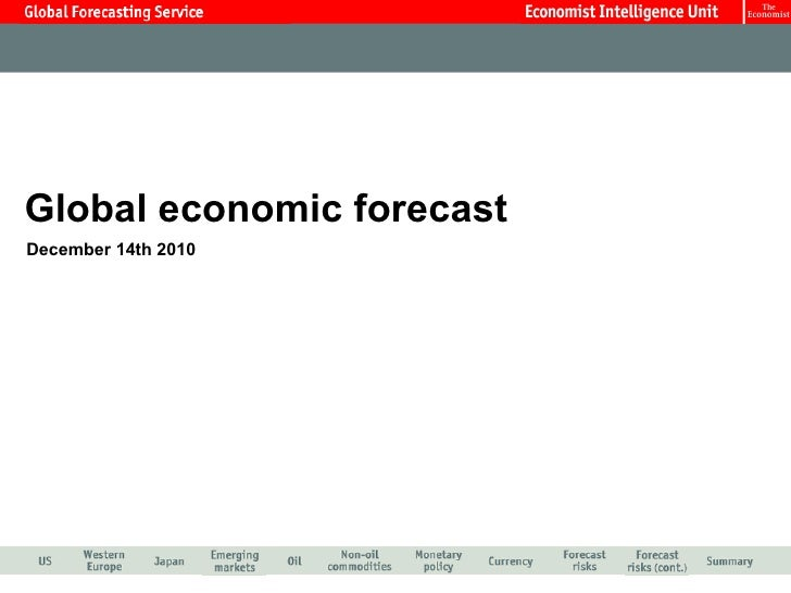 Global economic forecast December 14th 2010