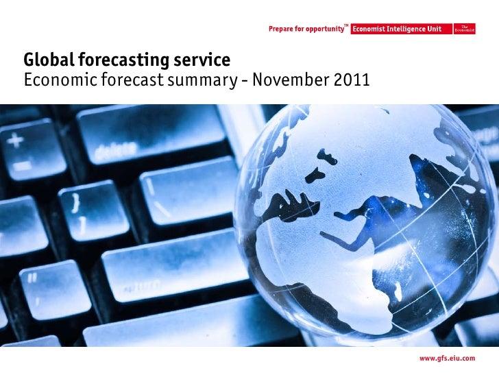 TMGlobal forecasting serviceEconomic forecast summary - November 2011                                            www.gfs.e...