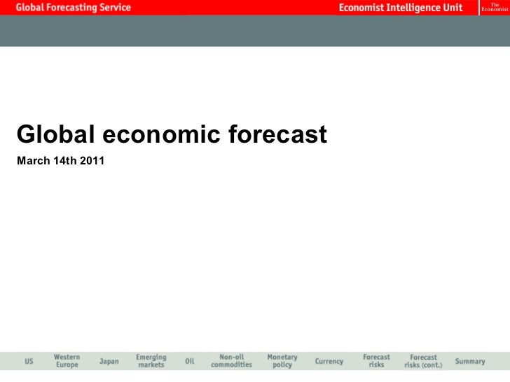 Global economic forecast March 14th 2011