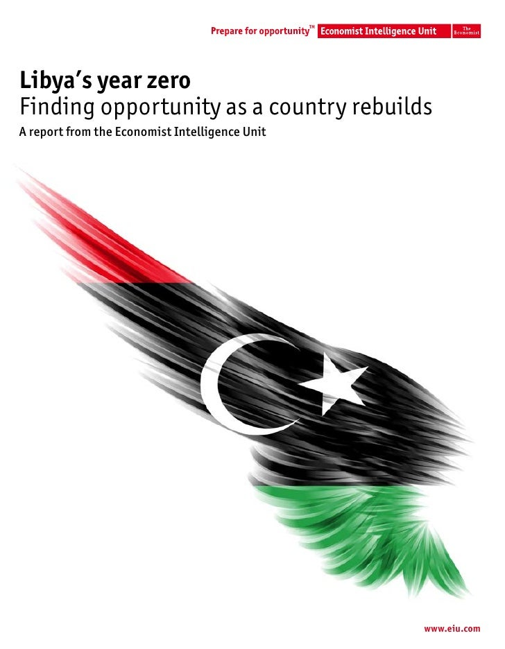 TMLibya's year zeroFinding opportunity as a country rebuildsA report from the Economist Intelligence Unit                 ...
