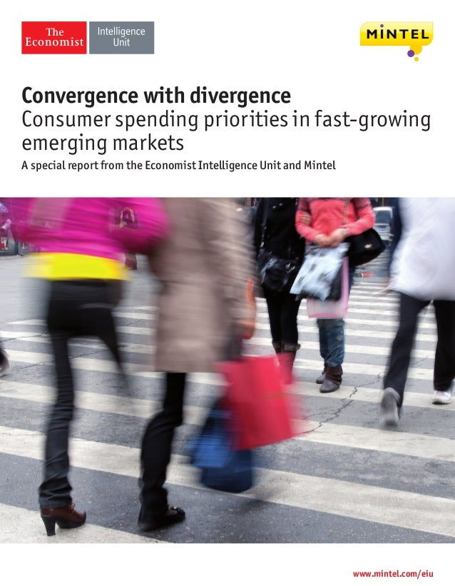 Convergence with divergenceConsumer spending priorities in fast-growingemerging marketsA special report from the Economist...
