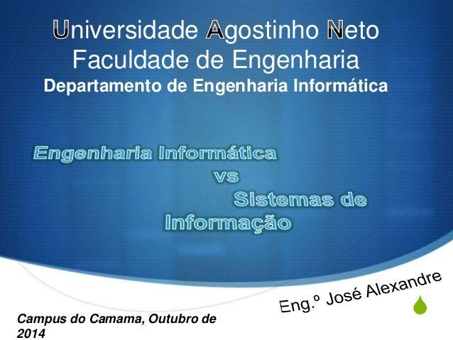 S  niversidade gostinho eto  Faculdade de Engenharia  Departamento de Engenharia Informática  Campus do Camama, Outubro de...