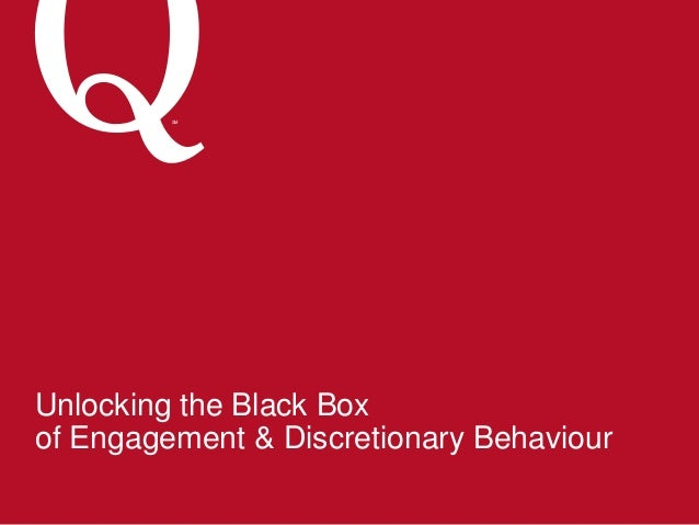 SM Unlocking the Black Box of Engagement & Discretionary Behaviour