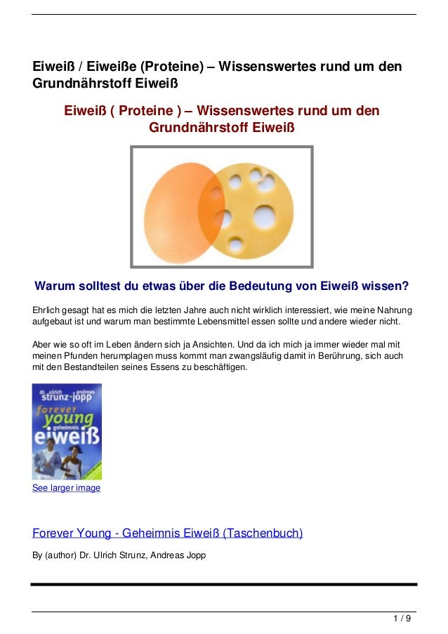 Eiweiß / Eiweiße (Proteine) – Wissenswertes rund um denGrundnährstoff Eiweiß        Eiweiß ( Proteine ) – Wissenswertes ru...