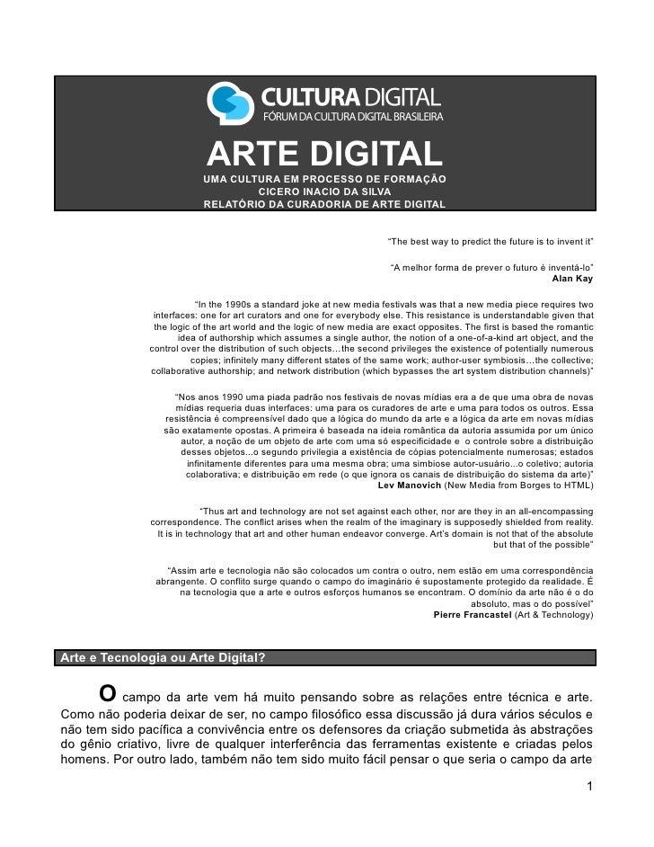 ARTE DIGITAL                            UMA CULTURA EM PROCESSO DE FORMAÇÃO                                    CICERO INAC...