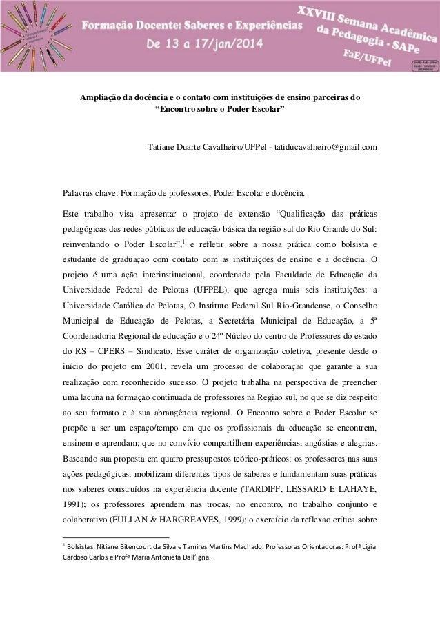 """Ampliação da docência e o contato com instituições de ensino parceiras do """"Encontro sobre o Poder Escolar""""  Tatiane Duarte..."""