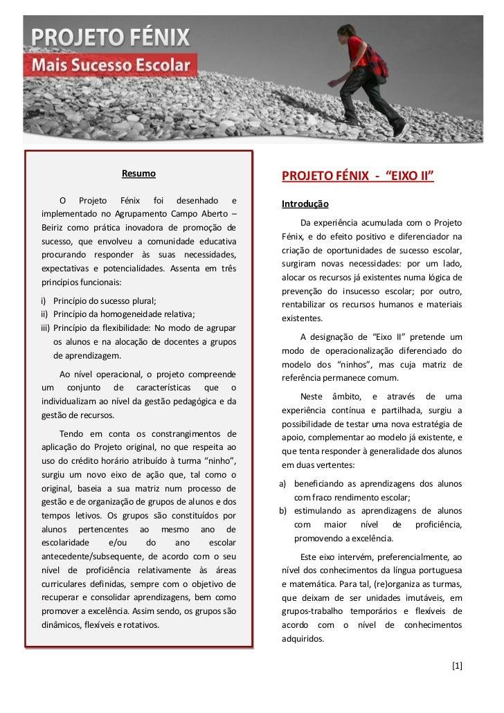 """Resumo                           PROJETO FÉNIX - """"EIXO II""""     O Projeto Fénix foi desenhado e                  Introdução..."""