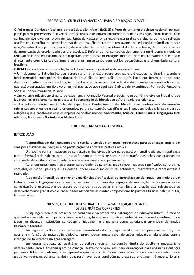 REFERENCIAL CURRICULAR NACIONAL PARA A EDUCAÇÃO INFANTILO Referencial Curricular Nacional para a Educação Infantil (RCNEI)...