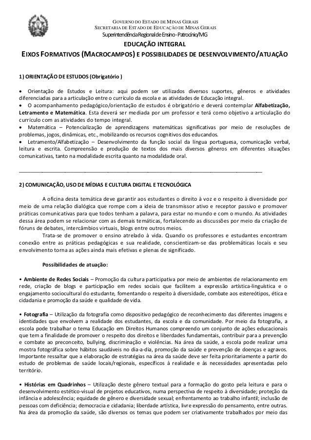 GOVERNO DO ESTADO DE MINAS GERAIS SECRETARIA DE ESTADO DE EDUCAÇÃO DE MINAS GERAIS SuperintendênciaRegionaldeEnsino-Patroc...