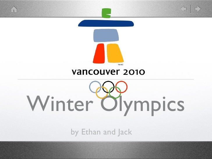 Winter Olympics     by Ethan and Jack