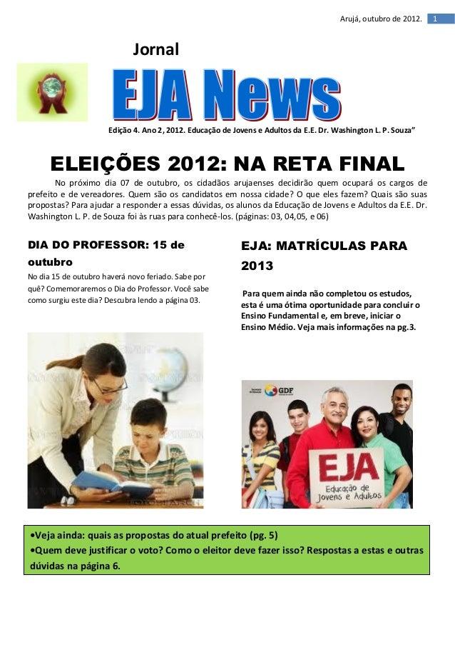 Arujá, outubro de 2012.   1                             Jornal                      Edição 4. Ano 2, 2012. Educação de Jov...