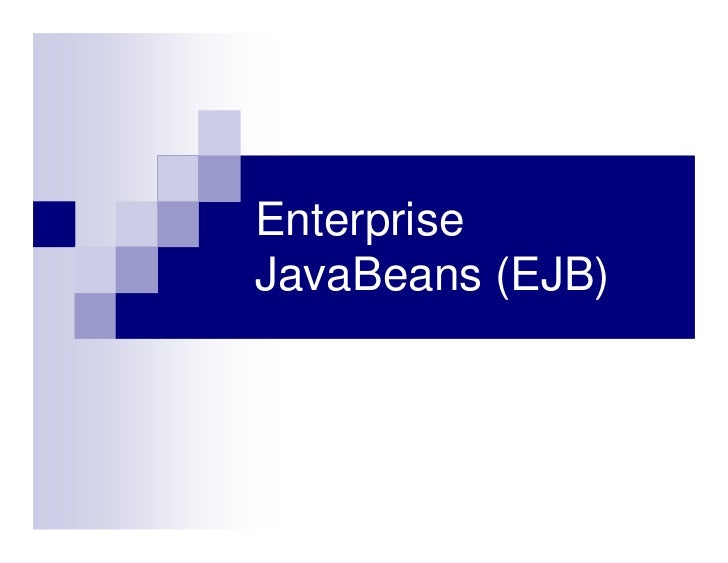 EnterpriseJavaBeans (EJB)