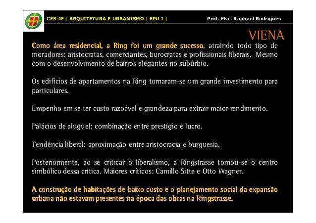 CES-JF | ARQUITETURA E URBANISMO | EPU I | Prof. Msc. Raphael Rodrigues  VIENA  CCCCoooommmmoooo áááárrrreeeeaaaa rrrreeee...