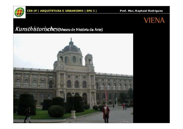 CES-JF | ARQUITETURA E URBANISMO | EPU I | Prof. Msc. Raphael Rodrigues  KKKKuuuunnnnsssstttthhhhiiiissssttttoooorrrriiiis...