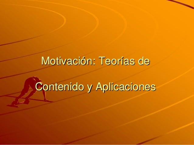 Motivación: Teorías de Contenido y Aplicaciones