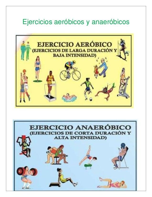 Ejecicios aerobicos y anaerobicos