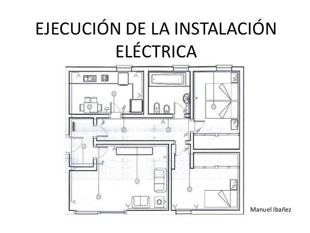 Ejecuci n de la instalaci n el ctrica for Plano instalacion electrica