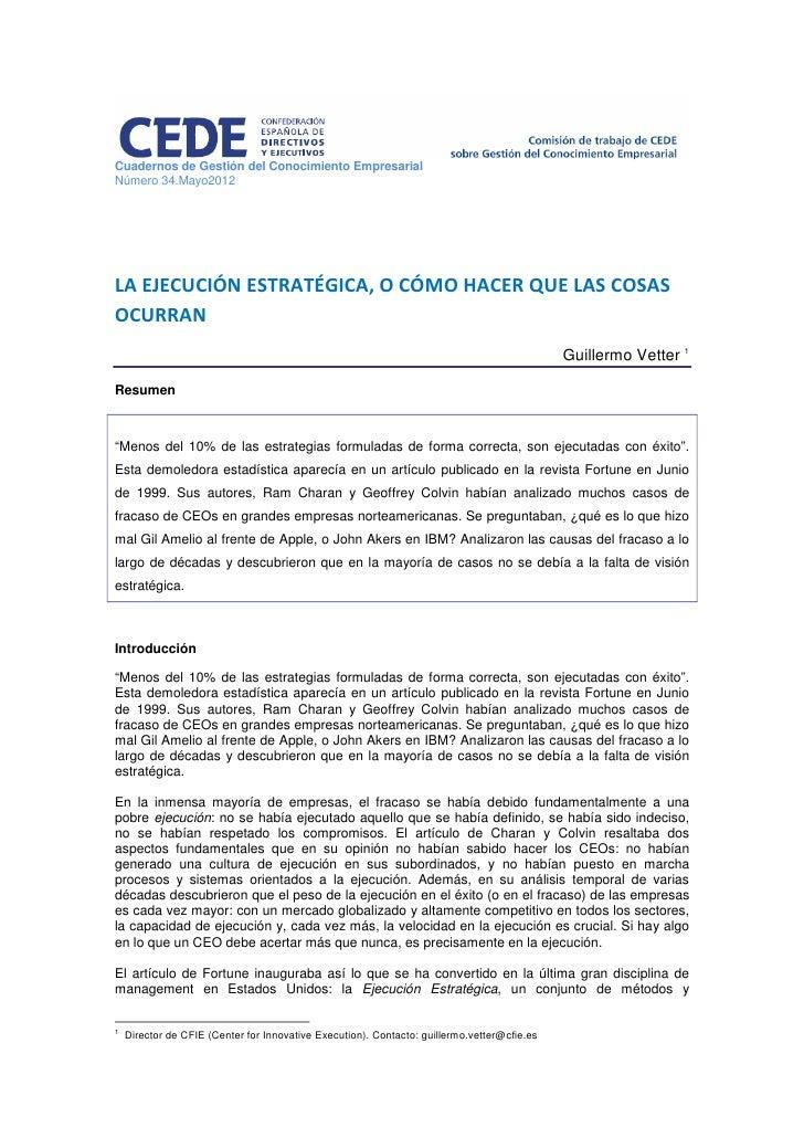 Cuadernos de Gestión del Conocimiento EmpresarialNúmero 34.Mayo2012LA EJECUCIÓN ESTRATÉGICA, O CÓMO HACER QUE LAS COSASOCU...