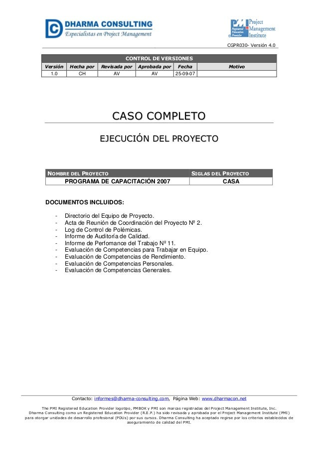 CGPR030- Versión 4.0 Contacto: informes@dharma-consulting.com, Página Web: www.dharmacon.net The PMI Registered Education ...