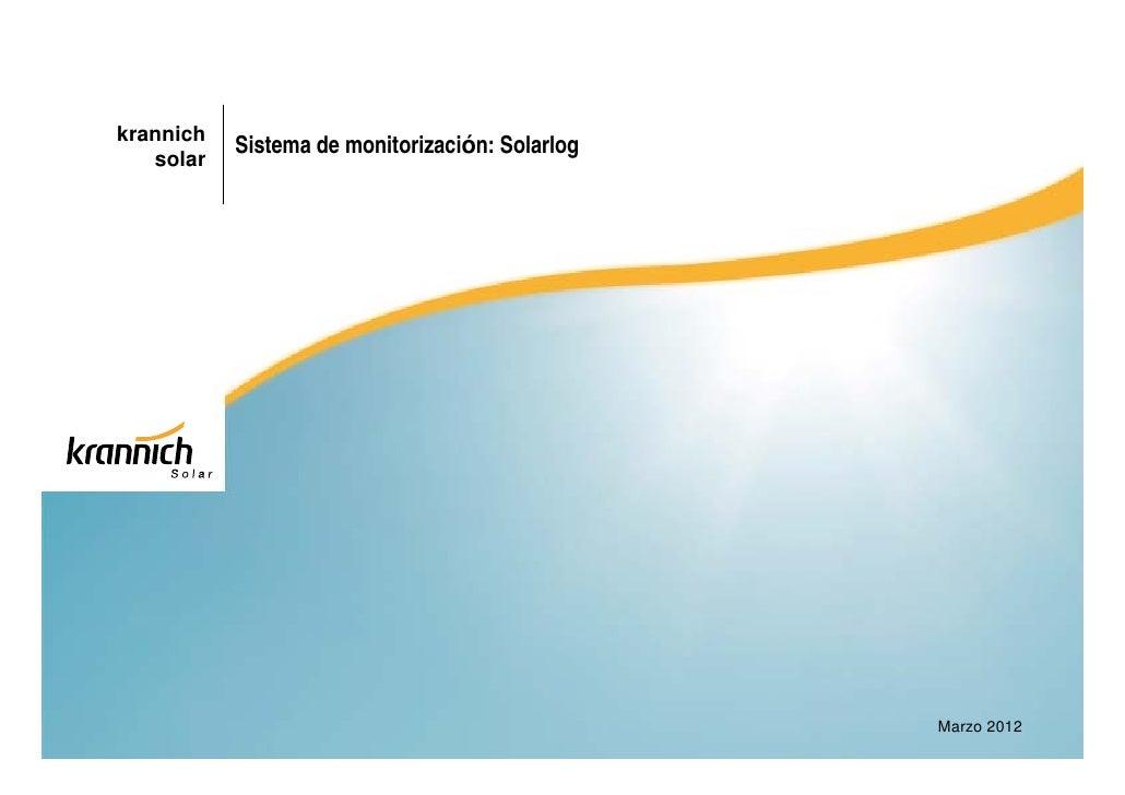 krannich           Sistema de monitorización: Solarlog   solar                                                 Marzo 2012