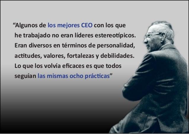 Peter Drucker: Las 8 prácticas del ejecutivo eficaz Slide 2