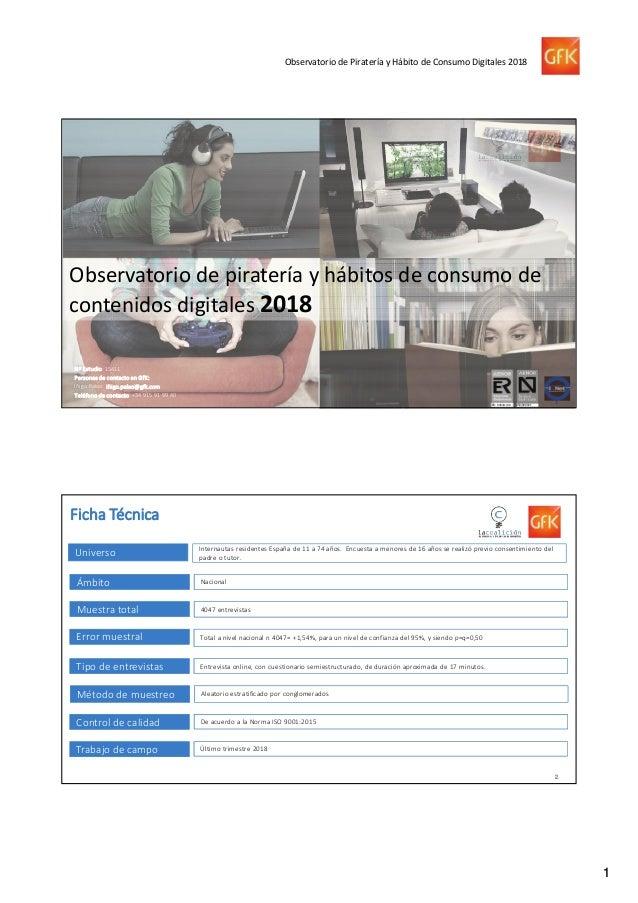 Informe- Observatorio de la Piratería y hábitos de consumo de contenidos digitales Slide 2