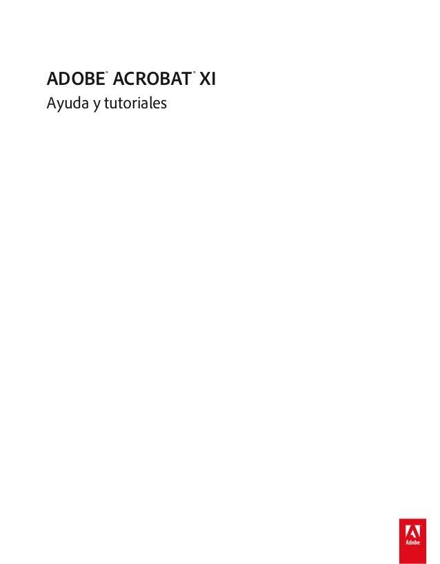 ADOBE® ACROBAT® XI Ayuda y tutoriales