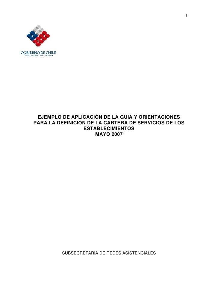 1      EJEMPLO DE APLICACIÓN DE LA GUIA Y ORIENTACIONES PARA LA DEFINICIÓN DE LA CARTERA DE SERVICIOS DE LOS              ...