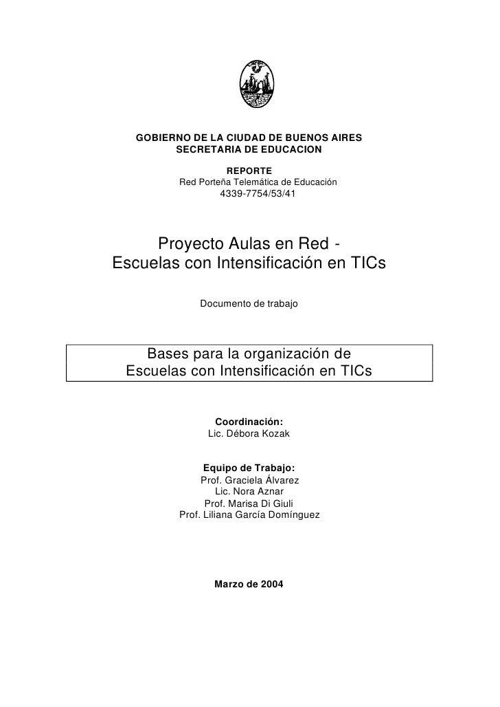 GOBIERNO DE LA CIUDAD DE BUENOS AIRES          SECRETARIA DE EDUCACION                      REPORTE           Red Porteña ...