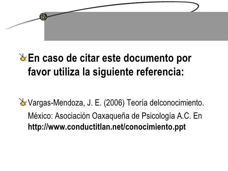 <ul><li>En caso de citar este documento por favor utiliza la siguiente referencia: </li></ul><ul><li>Vargas-Mendoza, J. ...