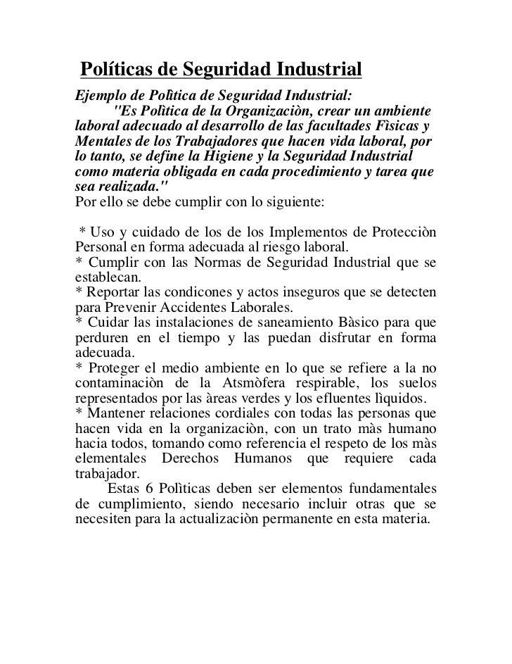 """Políticas de Seguridad IndustrialEjemplo de Polìtica de Seguridad Industrial:      """"Es Polìtica de la Organizaciòn, crear ..."""
