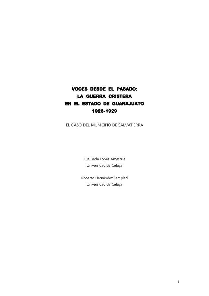 VOCES DESDE EL PASADO:     LA GUERRA CRISTERAEN EL ESTADO DE GUANAJUATO             1926-1929EL CASO DEL MUNICIPIO DE SALV...