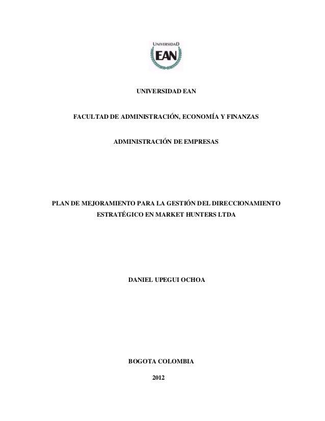 UNIVERSIDAD EAN  FACULTAD DE ADMINISTRACIÓN, ECONOMÍA Y FINANZAS  ADMINISTRACIÓN DE EMPRESAS  PLAN DE MEJORAMIENTO PARA LA...