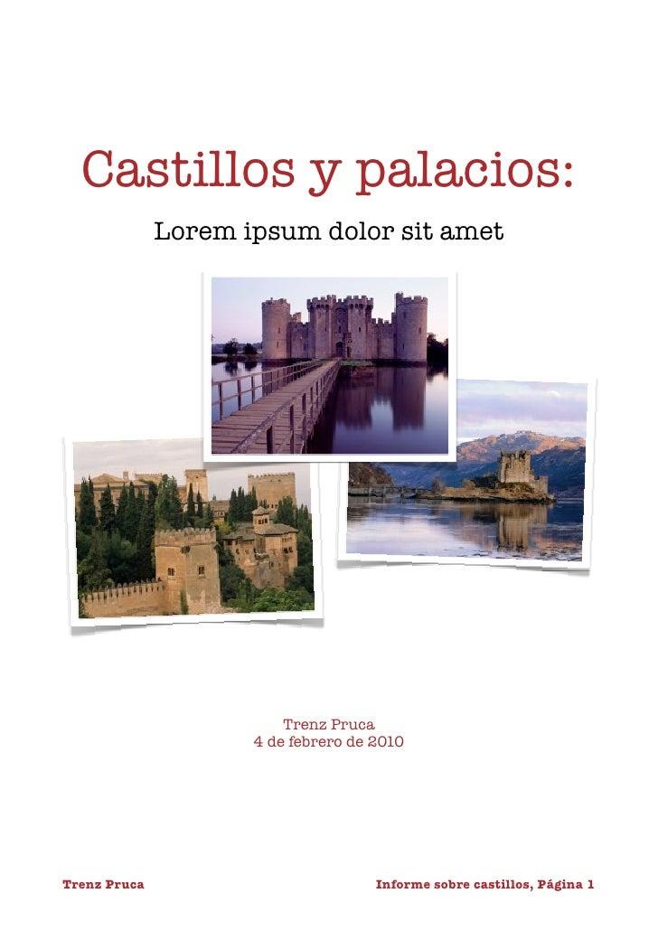 Castillos y palacios:                Lorem ipsum dolor sit amet                               Trenz Pruca                 ...