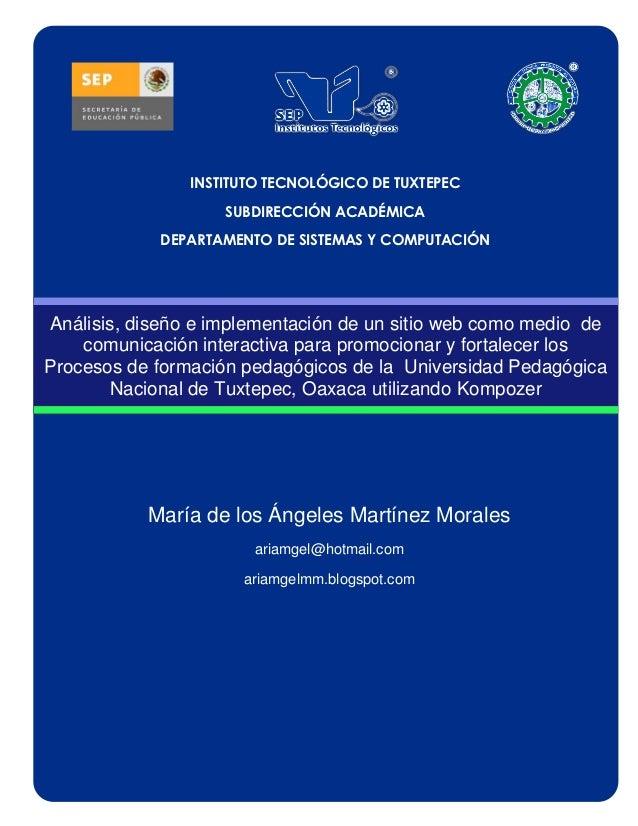 INSTITUTO TECNOLÓGICO DE TUXTEPEC                    SUBDIRECCIÓN ACADÉMICA             DEPARTAMENTO DE SISTEMAS Y COMPUTA...
