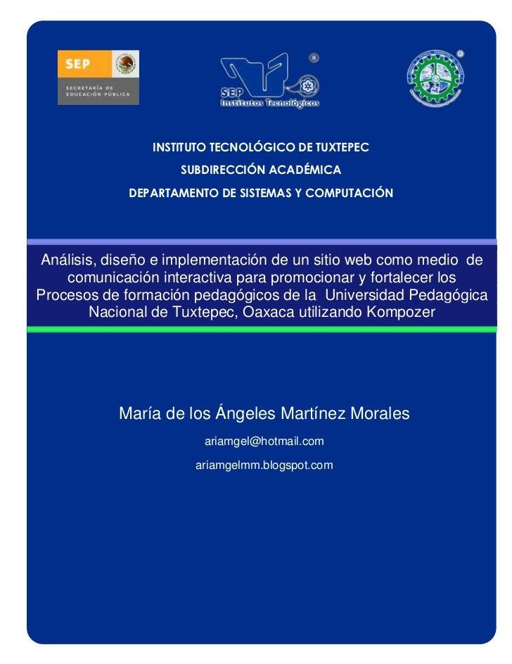 INSTITUTO TECNOLÓGICO DE TUXTEPEC                    SUBDIRECCIÓN ACADÉMICA            DEPARTAMENTO DE SISTEMAS Y COMPUTAC...