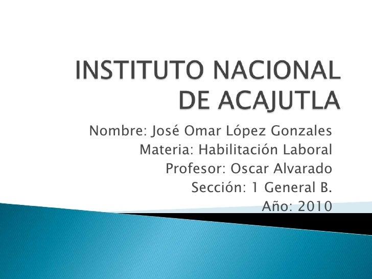 Nombre: José Omar López Gonzales       Materia: Habilitación Laboral           Profesor: Oscar Alvarado               Secc...