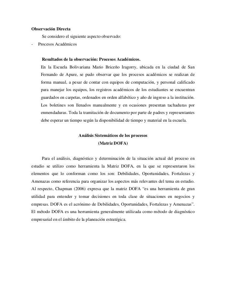 Observación Directa     Se considero el siguiente aspecto observado:-   Procesos Académicos     Resultados de la observaci...
