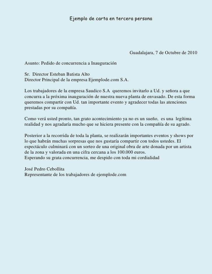 Ejemplo de carta en tercera persona                                                       Guadalajara, 7 de Octubre de 201...