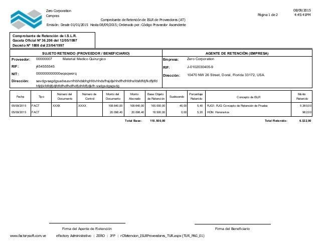 Zero Corporation 08/09/2015 4:45:41PMPágina 1 de 2Compras Comprobante de Retención de ISLR de Proveedores (AT) Emisión: De...