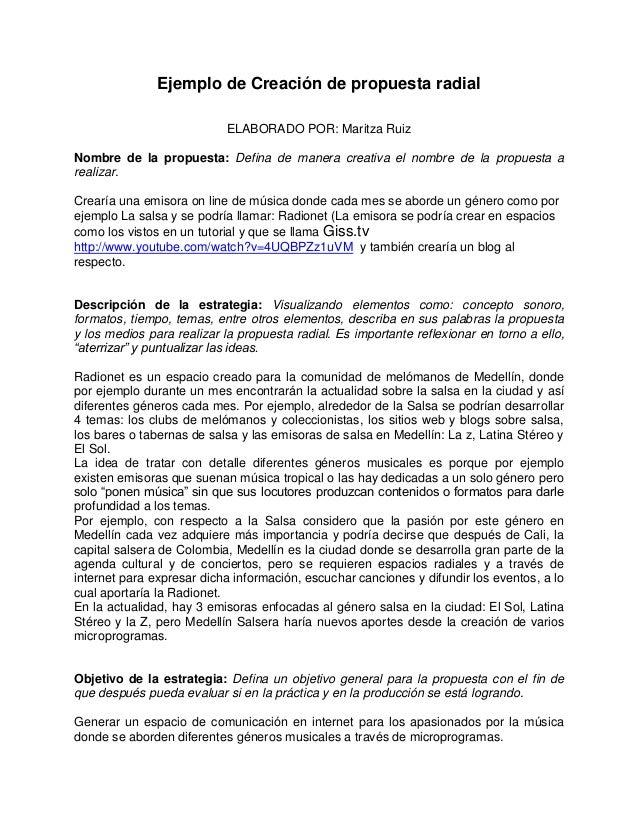 Ejemplo de Creación de propuesta radial  ELABORADO POR: Maritza Ruiz  Nombre de la propuesta: Defina de manera creativa el...