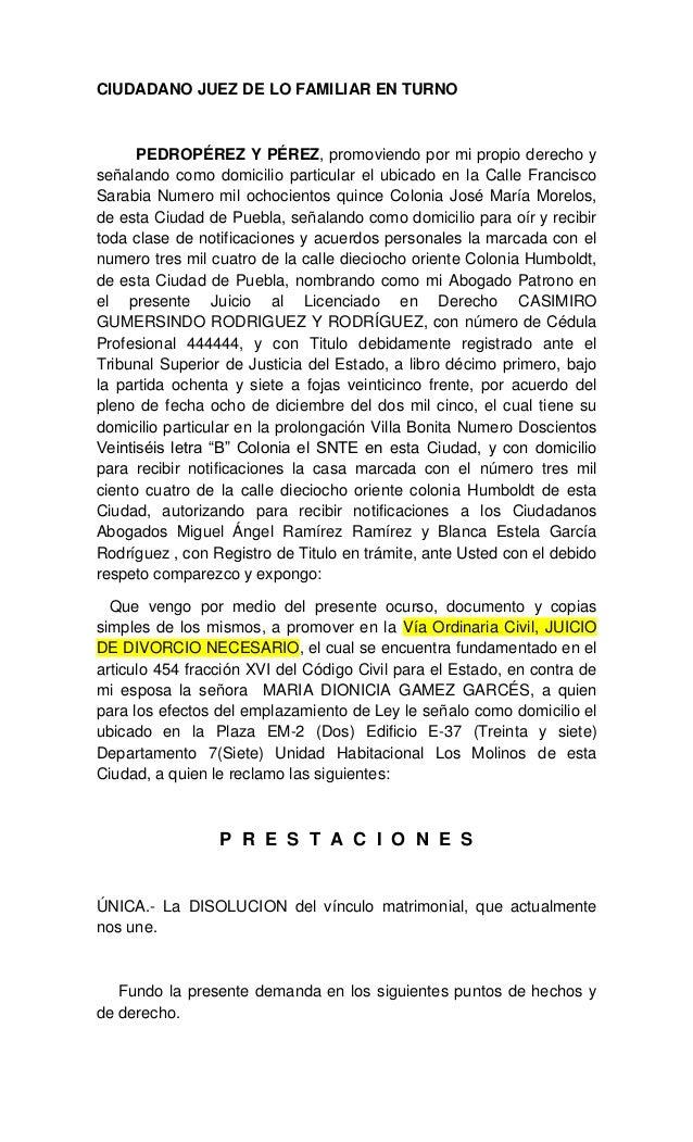 CIUDADANO JUEZ DE LO FAMILIAR EN TURNO PEDROPÉREZ Y PÉREZ, promoviendo por mi propio derecho y señalando como domicilio pa...